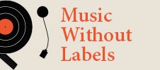 Music Without Labels Jan 2nd 2018